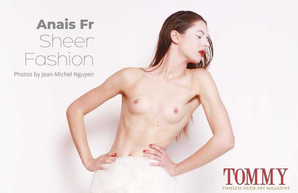 Tommy Nude Art - Anais Fr - Sheer Fashion - Jean-Michel Nguyen