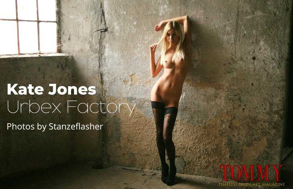 Tommy Nude Art - Kate Jones - Urbex Factory - Stanzeflasher